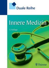 Innere Medizin Duale Reihe